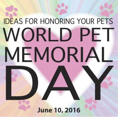 World Pet Memorial Day